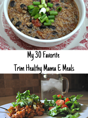 My Top 30 Energizing (E) Meals (Trim Healthy Mama)