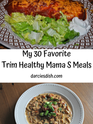 My Top 30 Satisfying (S) Meals (Trim Healthy Mama)