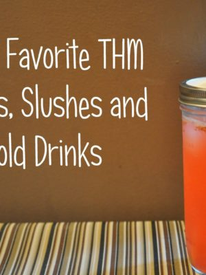 My 20 Favorite THM Shakes, Smoothies and Cold Drinks