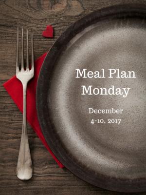 Meal Plan: 12/4-12/10/17