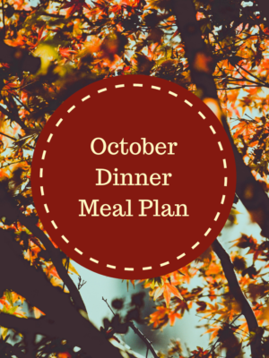 October Monthly Dinner Meal Plan
