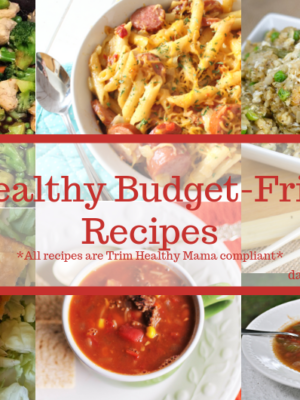 Healthy Budget-Friendly Meals