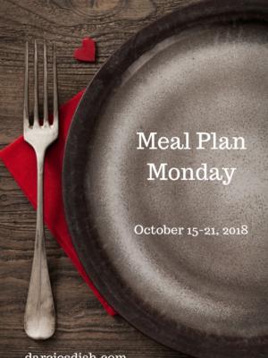 Meal Plan Monday: 10/15-10/21/18
