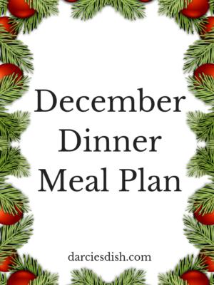 December Dinner Meal Plan