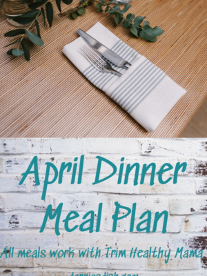 April Dinner Meal Plan
