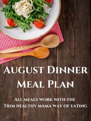 August Dinner Meal Plan