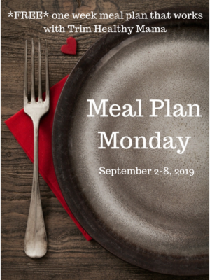 Meal Plan Monday: September 2-8, 2019