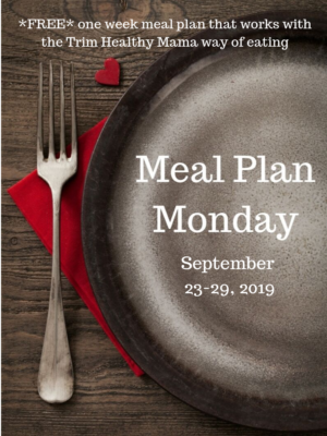 Meal Plan Monday: 9/23-9/29/19