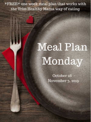 Meal Plan Monday: 10/28-11/3/19