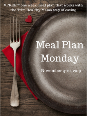 Meal Plan Monday: 11/4-11/10/19