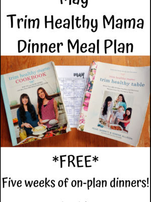 May Trim Healthy Mama Dinner Meal Plan