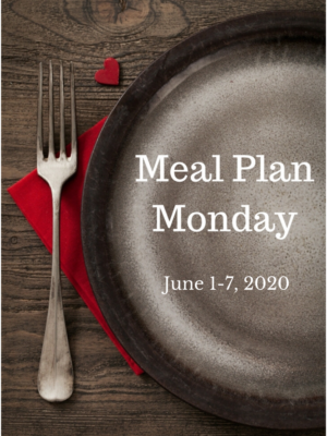 Trim Healthy Mama Meal Plan: 6/1-6/7/20