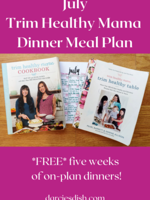 July Trim Healthy Mama Meal Plan