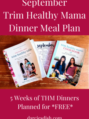 September Trim Healthy Mama Dinner Meal Plan