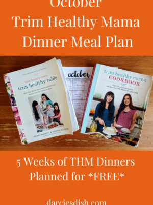 October Trim Healthy Mama Dinner Meal Plan