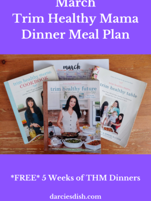 Trim Healthy Mama Dinner Meal Plan – March 2021